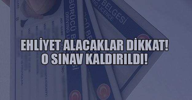 EHLİYET ALACAKLAR DİKKAT!
