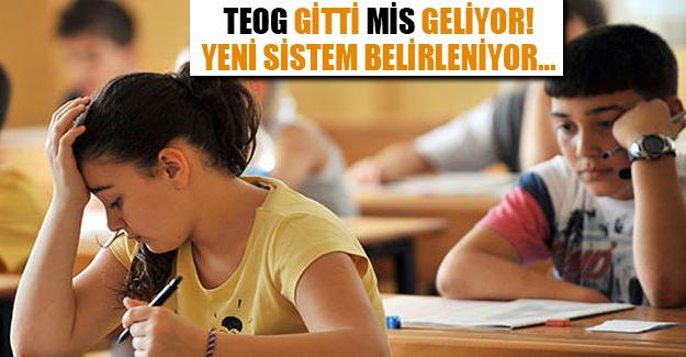 TEOG YERİNE MİS!