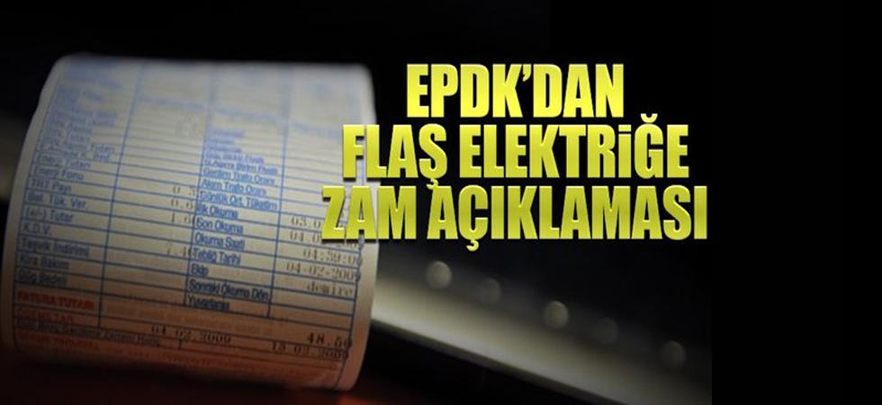 EPDK'dan flaş elektriğe zam açıklaması!
