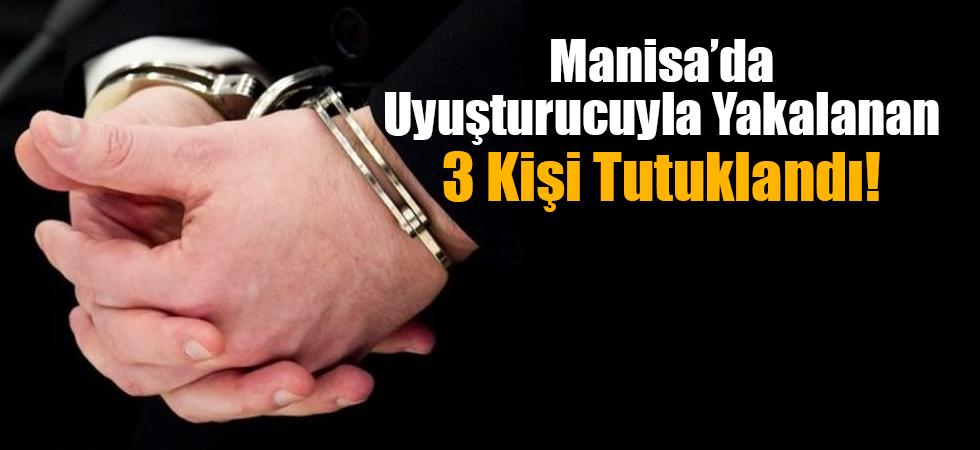 Uyuşturucu hapla yakalanan 3 kişi tutuklandı