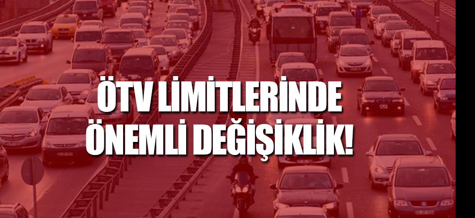 ÖTV limitlerinde önemli değişiklik!