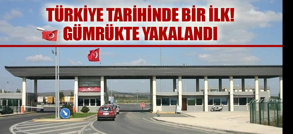 Son dakika... Türkiye tarihinde bir ilk! Gümrükte yakalandı