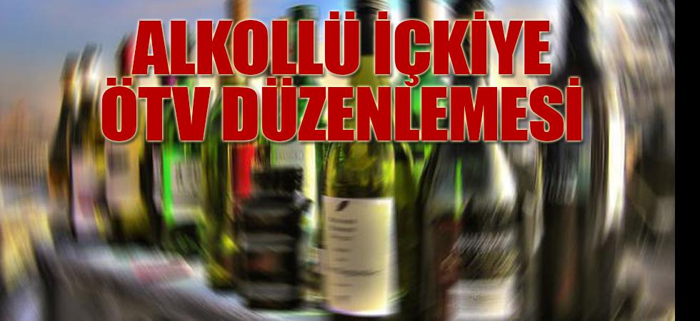 Alkollü içkiye ÖTV düzenlemesi