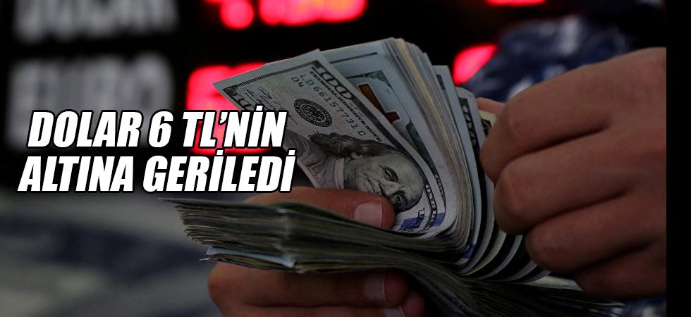 Dolar 6 TL'nin altına geriledi