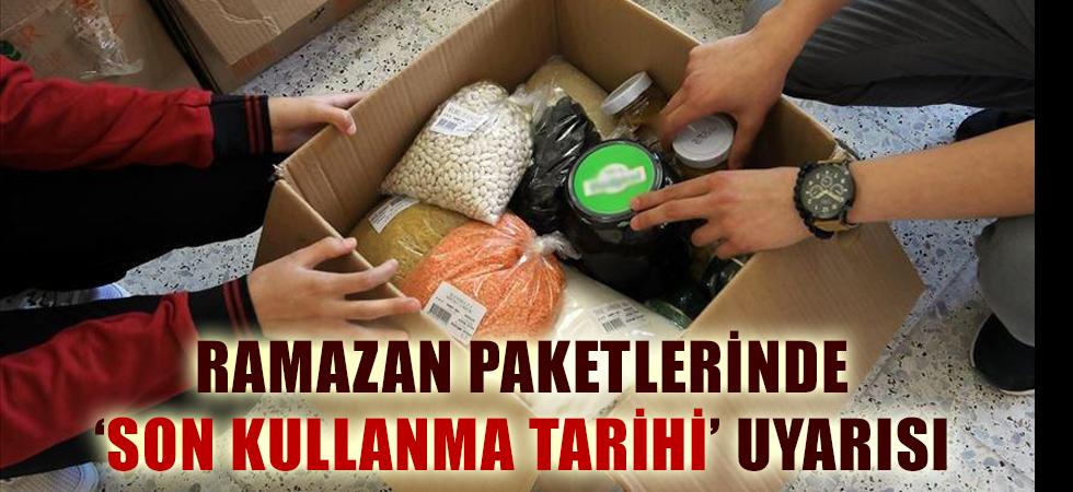 Ramazan paketlerinde 'son kullanma tarihi' uyarısı