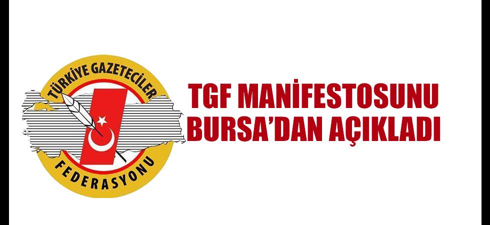 TGF Manifestosunu Bursa'dan Açıkladı