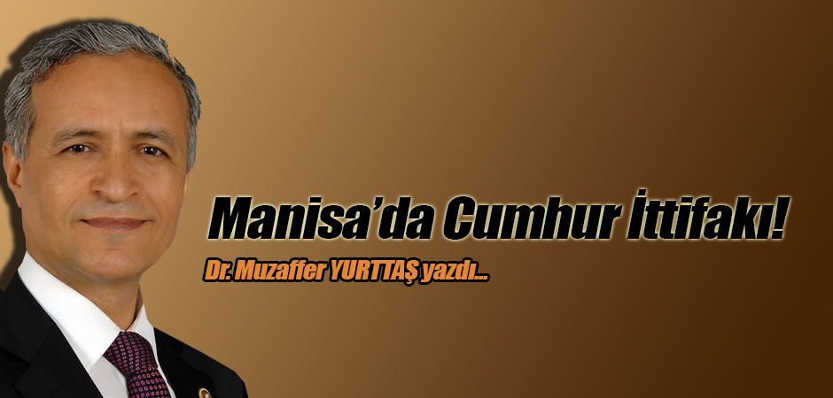 Manisa'da Cumhur İttifakı!