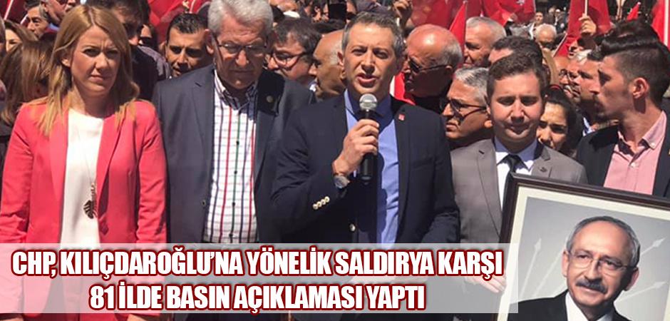 CHP, Kılıçdaroğlu'na Yönelik Saldırya Karşı 81 İlde Basın Açıklaması Yaptı