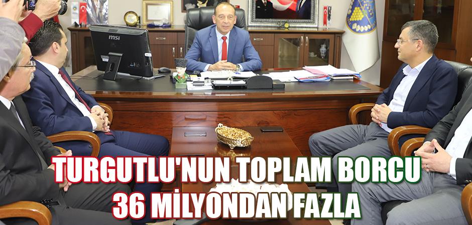 Turgutlu'nun toplam borcu 36 milyondan fazla