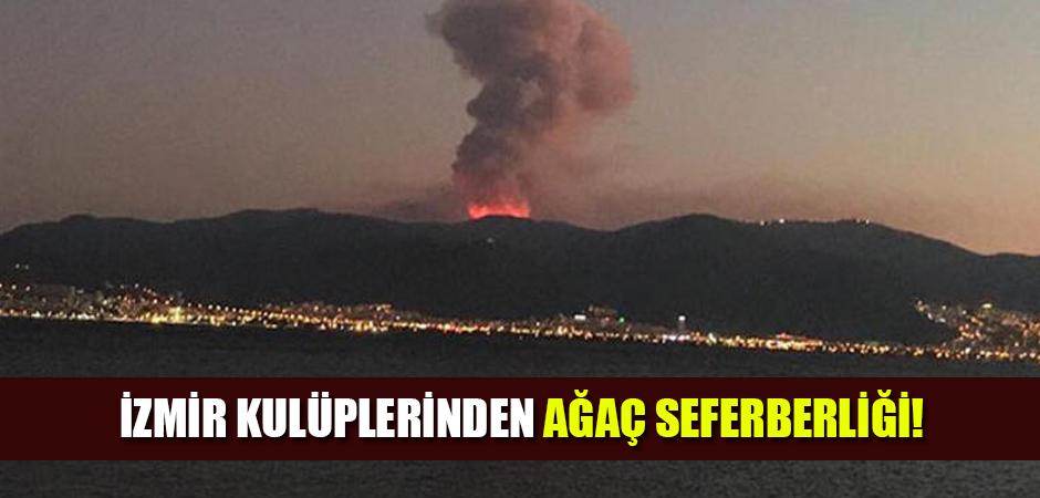 İzmir kulüplerinden ağaç seferberliği!
