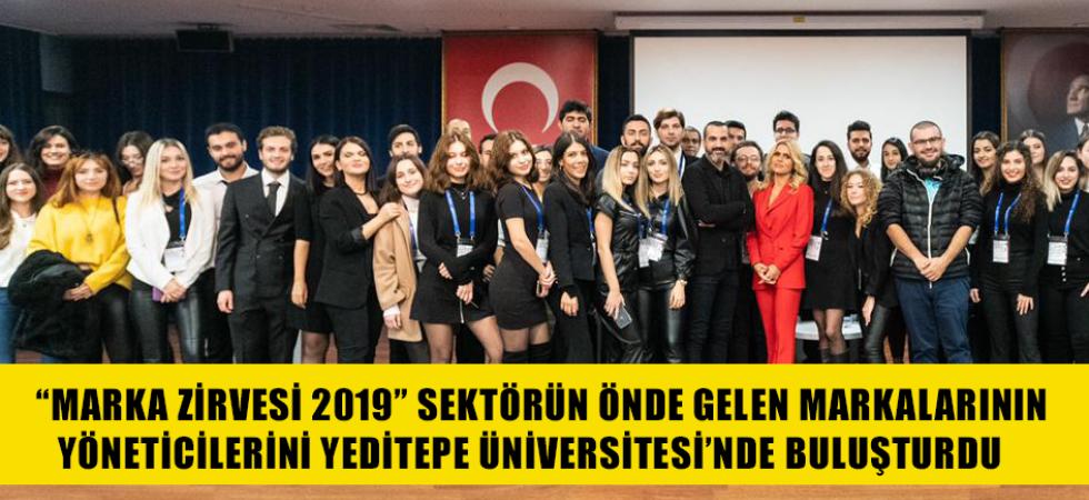 """""""Marka Zirvesi 2019"""" Sektörün Önde Gelen Markalarının Yöneticilerini Yeditepe Üniversitesi'nde Buluşturdu"""