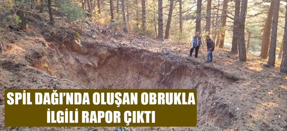 Spil Dağı'nda oluşan obrukla ilgili rapor çıktı