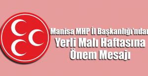 MHP#039;den Yerli Malı Haftası Mesajı