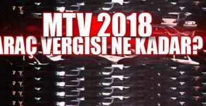MTV 2018 araç vergisi ne kadar?