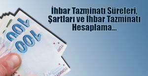 İhbar Tazminatı Süreleri, Şartları ve İhbar Tazminatı Hesaplama…