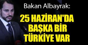 """""""24 Haziran'da Başka Bir Türkiye Var"""""""