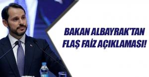 Bakan Albayrak'tan flaş faiz açıklaması!