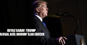 Beyaz Saray: Trump #039;ulusal acil...