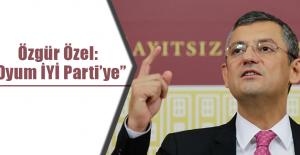 """Özgür Özel:  """"Oyum İYİ Parti'ye"""""""
