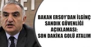 Bakan Ersoy'dan ilginç sandık güvenliği açıklaması: Son dakika golü atalım