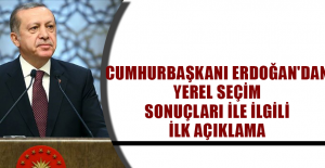 Cumhurbaşkanı Erdoğan'dan yerel seçim sonuçları ile ilgili ilk açıklama