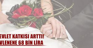 Devlet katkısı arttı! Evlenene 68 bin lira