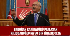 Erdoğan karikatürü paylaşan Kılıçdaroğlu'na 50 bin liralık ceza