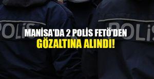 2 POLİS FETÖ'DEN GÖZALTINA ALINDI!