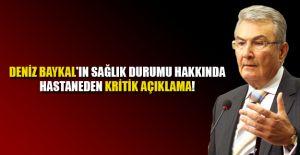 DENİZ BAYKAL HAKKINDA SON DURUM!