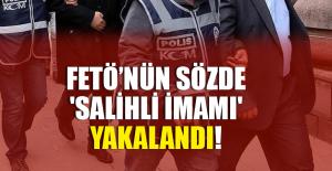 FETÖ'nün sözde 'Salihli imamı' Denizli'de yakalandı