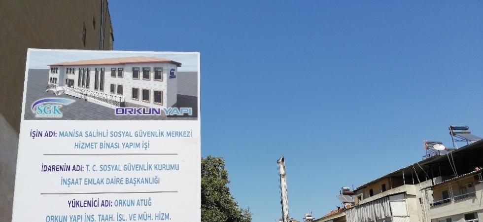 Salihli SGK'ya yeni bina yapılıyor