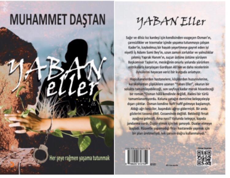 """MUHAMMET DAŞTAN'IN İKİNCİ ROMANI """"YABAN ELLER"""" ÇIKTI"""