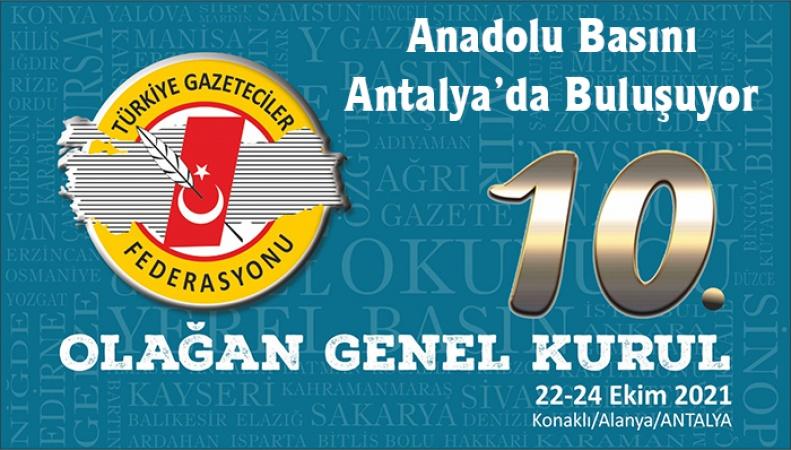 Anadolu basını Antalya'da buluşuyor..
