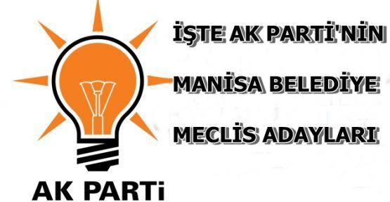 İşte Ak Parti Manisa Belediye Meclis Üyesi Adayları