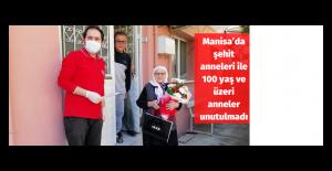 Manisa'da şehit anneleri ile 100 yaş ve üzeri anneler unutulmadı