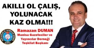 AKILLI OL ÇALIŞ, YOLUNACAK KAZ OLMA!!!