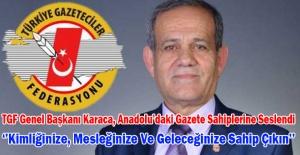 TGF Genel Başkanı Karaca, Anadolu'daki gazete sahiplerine seslendi