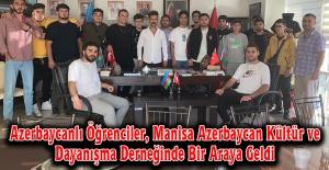 Azerbaycanlı Öğrenciler, Manisa Azerbaycan Kültür ve Dayanışma Derneğinde Bir Araya Geldi