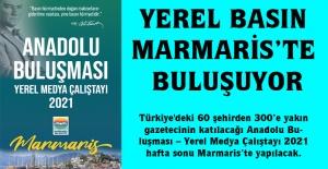 YEREL BASIN MARMARİS'TE BULUŞUYOR