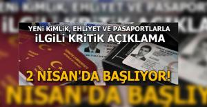 Yeni Kimlik, Ehliyet ve Pasaportlarla İlgili Kritik Açıklama
