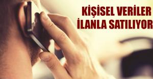 KİŞİSEL VERİLER İLANLA SATILIYOR!