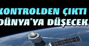 Kontrolden Çıkan Uzay Aracı Dünya'ya Düşecek