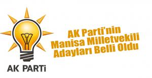 AK Parti'nin Manisa Milletvekili Adayları Belli Oldu