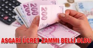 ASGARİ ÜCRET ZAMMI BELLİ OLDU